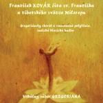 Literarno hudobny vecer sv. Frantisek a Milarepa 28. 11. Kosice SFK